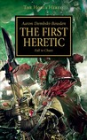 The First Heretic  (The Horus Heresy, #14)