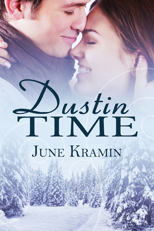 Dustin Time by June Kramin