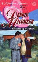 Because of the Baby by Debbie Macomber
