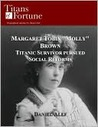 Margaret Tobin ''Molly'' Brown