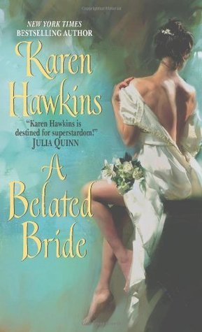 A Belated Bride by Karen Hawkins