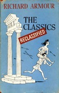 The Classics Reclassified by Richard Armour