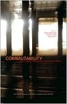 Commutability: Stories about the Journey from Here to There: A 2010 Msr Short Fiction Anthology