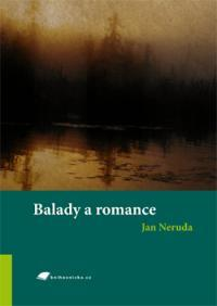 Balady a romance by Jan Neruda