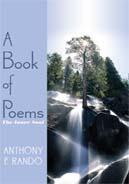A Book of Poems by Anthony F. Rando