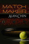 Match Maker by Alan Chin