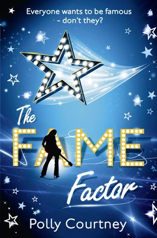The Fame Factor. Polly Courtney