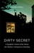 Dirty Secret: A Daughter Co...