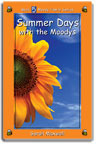 Summer Days with the Moodys (Moody Family Series #5)