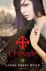 Crusade by Linda Press Wulf