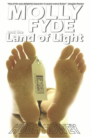 Molly Fyde and the Land of Light by Hugh Howey