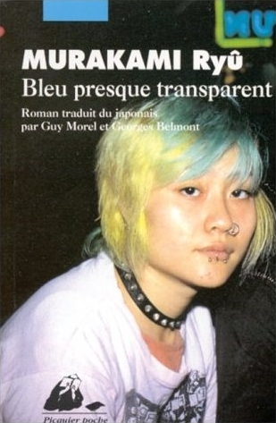 Bleu presque transparent by Ryū Murakami