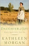 Daughter of Joy (Brides of Culdee Creek #1)