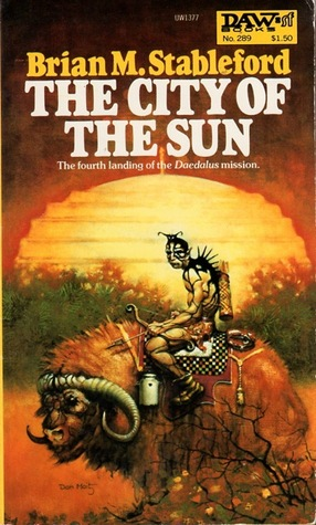 The City of the Sun by Brian M. Stableford