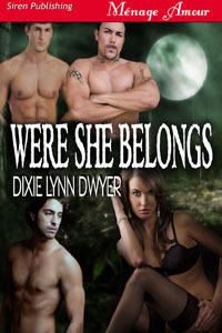 Were She Belongs by Dixie Lynn Dwyer
