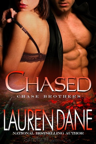 Chased (Chase Brothers #3)  - Lauren Dane