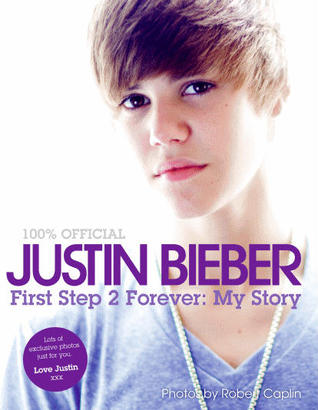 First Step 2 Forever by Justin Bieber
