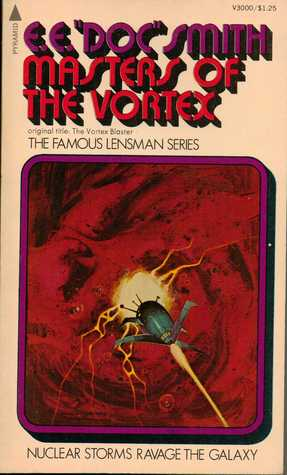"Masters of the Vortex by E.E. ""Doc"" Smith"