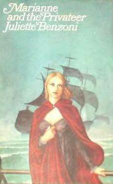Marianne and the Privateer by Juliette Benzoni