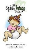 The Squishy, Stinky Diaper by Karen B. Jones