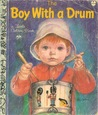 Boy With A Drum (A Little Golden Book)