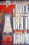 Murder in the Blue Room (Eleanor Roosevelt, #8)