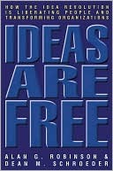 Ideas Are Free by Alan G. Robinson