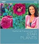 Rachel de Thame's Top 100 Star Plants (Gardeners' World) (Gardeners' World)