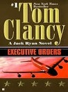 Executive Orders (Jack Ryan, #8)
