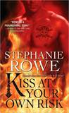 Kiss at Your Own Risk (Soulfire, #1)