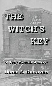 The Witch's Key by Dana E. Donovan