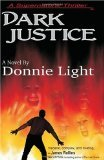 Dark Justice by Donnie Light