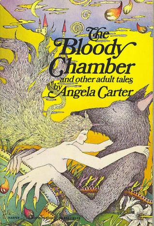 The Bloody Chamber and other adult tales