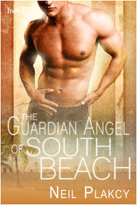 The Guardian Angel of South Beach by Neil Plakcy