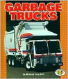 Garbage Trucks (Pull Ahead Books)