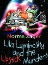 Lila Luminosity and the Lipstick Murder