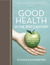 Good Health in the 21st Cen...