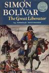 Simón Bolívar: The Great Liberator