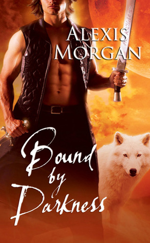 Bound by Darkness by Alexis Morgan
