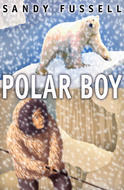 Polar Boy by Sandy Fussell