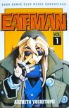 Eatman Vol. 1