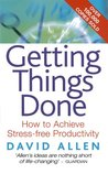 Getting Things Done: How to Achieve Stress-free Productivity