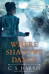 Where Shadows Dance (Sebastian St. Cyr, #6)
