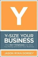 Y-Size Your Business by Jason Ryan Dorsey