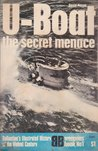 U-Boat: The Secret Menace (Weapons Book, #1)