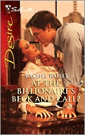 At the Billionaire's Beck and Call? by Rachel Bailey