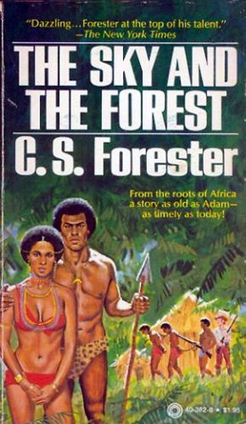 The Sky and the Forest by C.S. Forester