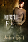 Prey (Infected, #1)