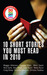 10 Short Stories You Must R...