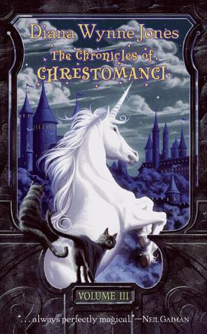 The Chronicles of Chrestomanci, Vol. 3 by Diana Wynne Jones